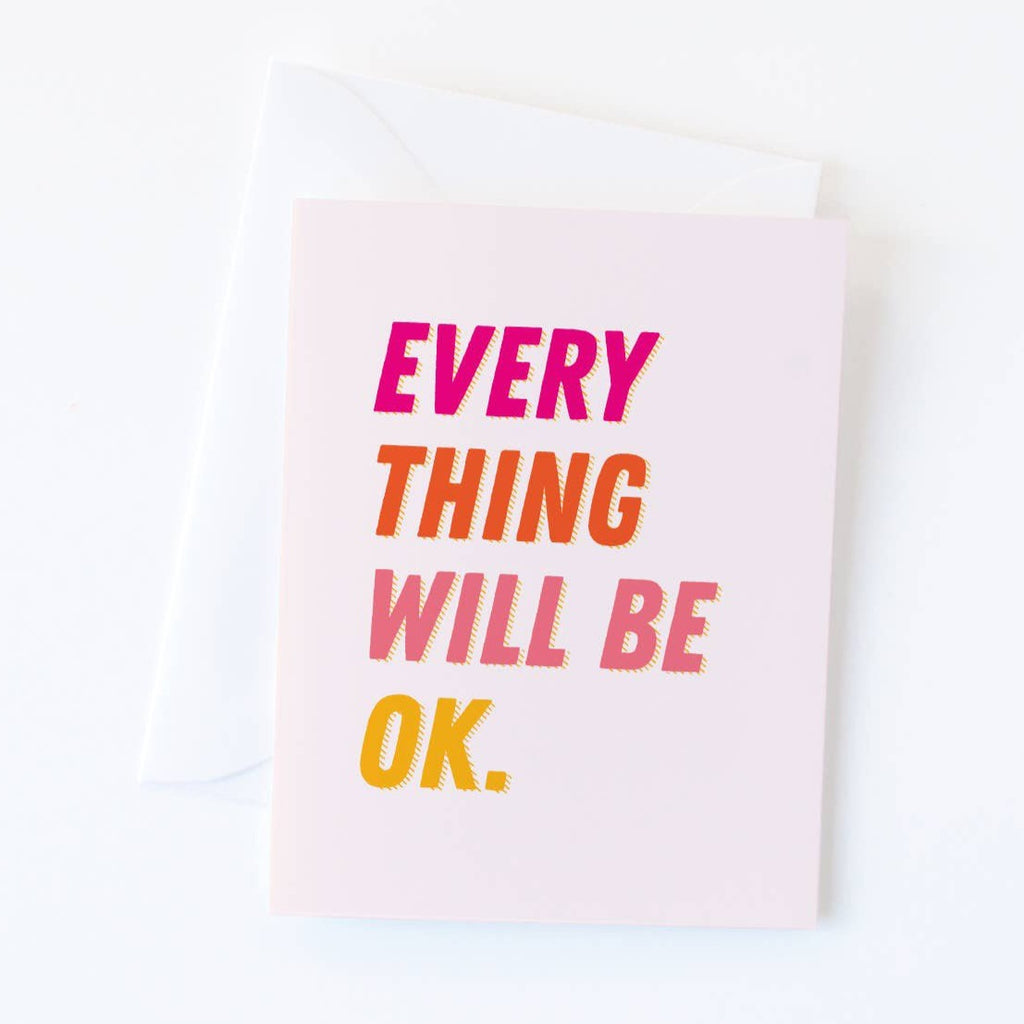 Everything Will Be OK greeting card from Graphic Anthology