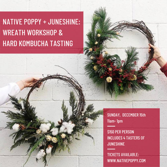 Fresh Holiday Wreath Making + Hard Kombucha Tasting with Juneshine