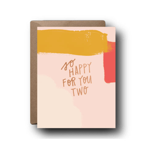 So Happy For You Two card | Black Lab Studio