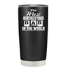 Most Interesting Dad in the World 20 oz Tumbler