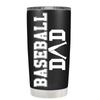 Baseball Dad Bat 20 oz Tumbler