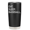 Eat Sleep Baseball 20 oz Tumbler