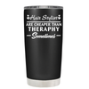 Hair Stylist are Cheaper Than Therapy 20 oz Tumbler