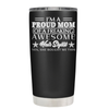I'm A Proud Mom of a Freaking Awesome Hair Stylist 20 oz Tumbler