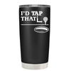I'd Tap That Golf Ball 20 oz Tumbler