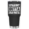 Straight Outta Cheer Practice 30 oz Tumbler