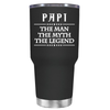 Papi The Man The Myth The Legend 30 oz Tumbler