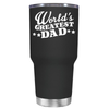 The Worlds Greats Dad 30 oz Tumbler