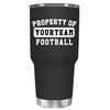 Property of Football Personalized 30 oz Tumbler