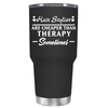 Hair Stylist are Cheaper Than Therapy 30 oz Tumbler