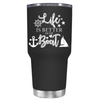 Life is Better on the Boat Green 30 oz Tumbler