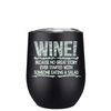 All Great Stories Start with Wine 12 oz Stemless Wine Tumbler