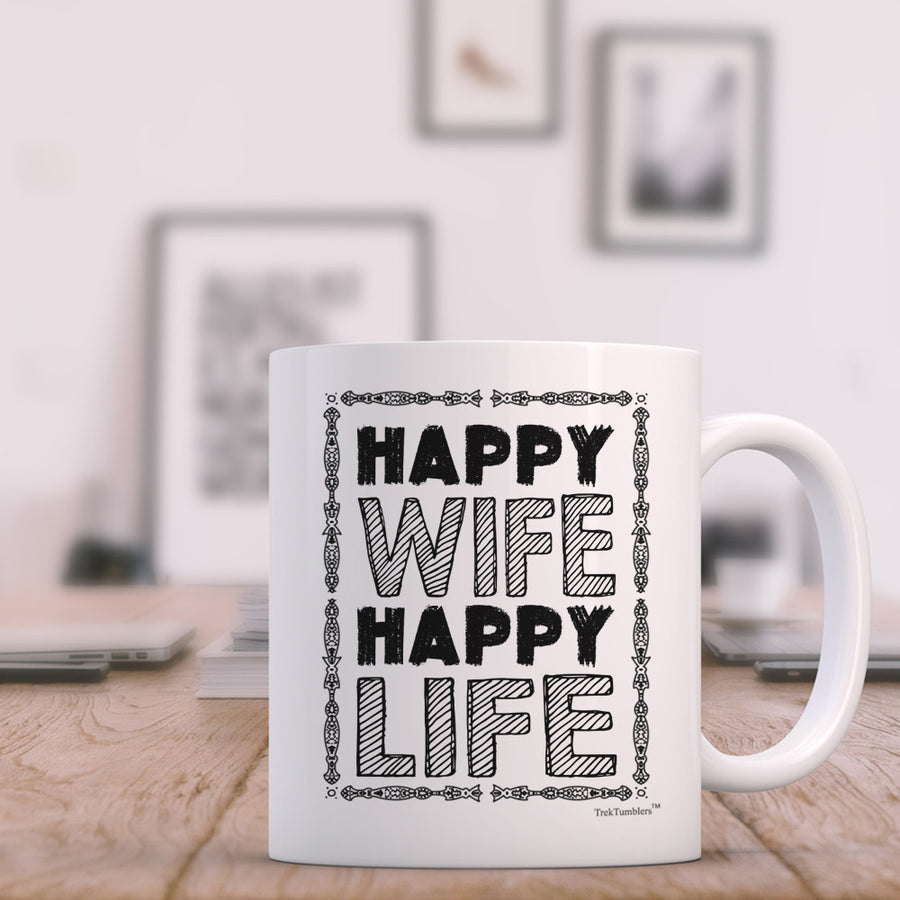 Happy Wife Happy Life 11oz Coffee Mug