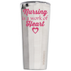 Corkcicle 24 oz Nursing is a Work of Heart on Stainless Tumbler