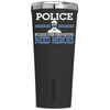 Corkcicle 24 oz POLICE EVEN FIREFIGHTERS NEED HEROES ON on Black Matte Tumbler