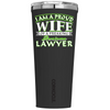 Corkcicle 24 oz I am Proud Wife of a Freaking Awesome Lawyer on Black Matte Tumbler