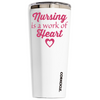 Corkcicle 24 oz Nursing is a Work of Heart on White Tumbler