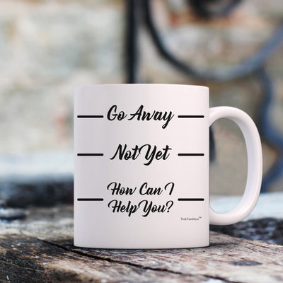 Go Away 11oz Coffee Mug