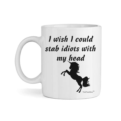 I wish I could Stab Idiots 11oz Coffee Mug