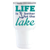 YETI Life is Better by the Lake Anchor 30 oz on White Tumbler