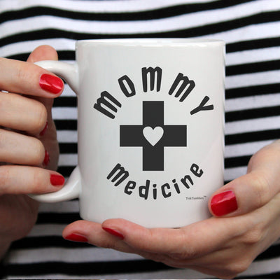 Mommy Medicine 11oz Coffee Mug