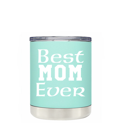 Best Mom Ever on Seafoam Tumbler