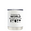 Conquering the World on White 10oz Lowball Tumbler