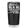 Best Dad Ever on Black Matte Tumbler