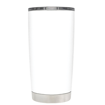 Candy is Dandy but Liquor is Quicker on White 20 oz Tumbler