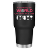 Conquering the World on Black Matte 30oz Tumbler