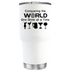 Conquering the World on White 30oz Tumbler
