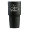 RTIC 30 oz If I Cant Wear my Boots I'm Not Going on Black Matte Tumbler