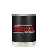 Make America Great Again on Black 10 oz Lowball Tumbler