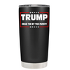TRUMP Grab 'em by the on Black 20 oz Tumbler