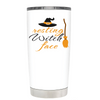 Resting Witch face White 20 oz Halloween Tumbler