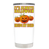 Its Always Halloween inside my head White 20 oz Halloween Tumbler