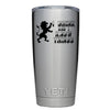 YETI 20 oz I Drink and I know THings Tumbler