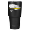 YETI Dispatchers Distressed Thin Gold Line Flying Flag on Black 30 oz Tumbler