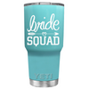 YETI 30oz Bride Squad on Seafoam Tumbler