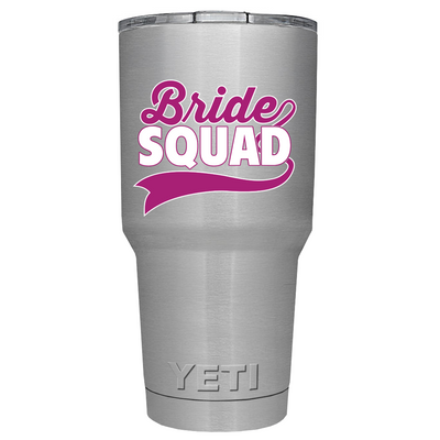 YETI 30oz Pink Bride Squad on Stainless Steel Tumbler