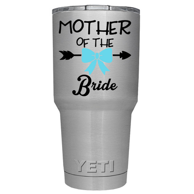 YETI 30oz Mother of the Bride on Stainless Steel Tumbler