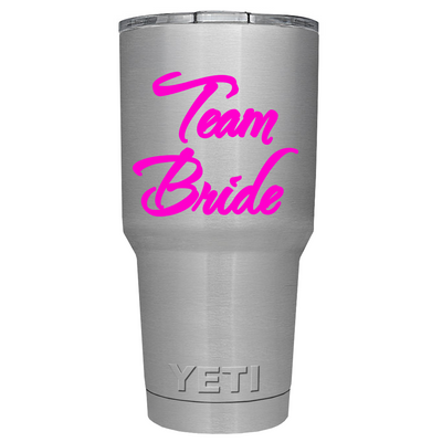 YETI 30oz Hot Pink Team Bride on Stainless Steel Tumbler