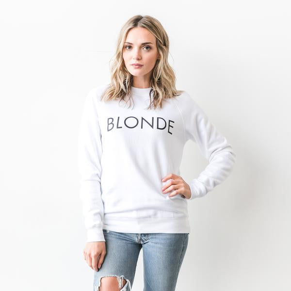 "BRUNETTE THE LABEL- ""Blonde"" Sweatshirt"