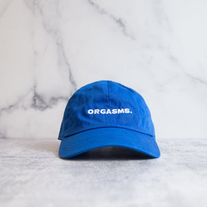 Orgasms. The Dad Hat