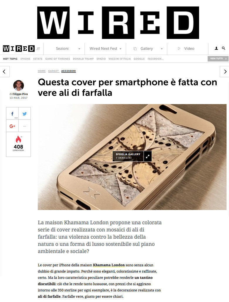 WIRED Italy press article about the luxury brand Maison KHAMAMA and their Haute Art de Papillon iPhone Cases