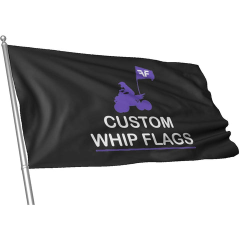 Custom designed whip flags for ATVs and Quads.