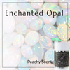Enchanted Opal (Peachy Scent)