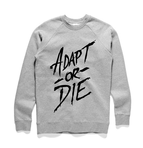 Adapt or Die Sweat