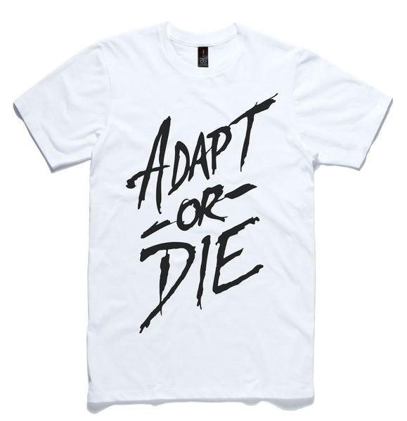Adapt or Die T-shirt