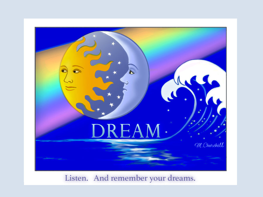 Listen, and remember your dreams. Illustration of Sun, Moon, and Ocean.